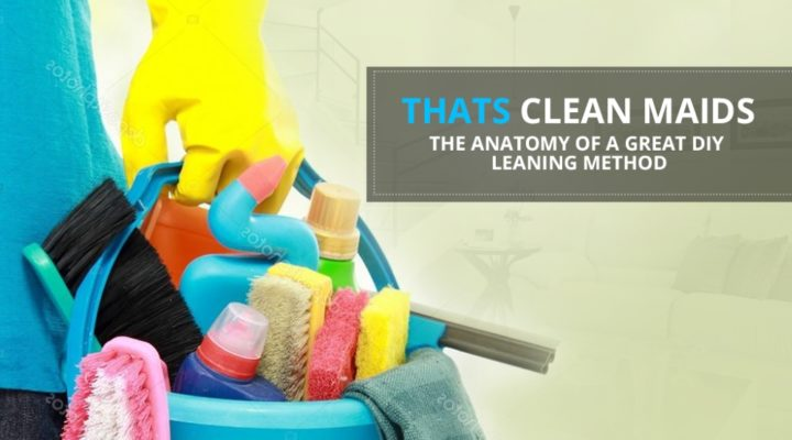 The Anatomy of a Great DIY Cleaning Method