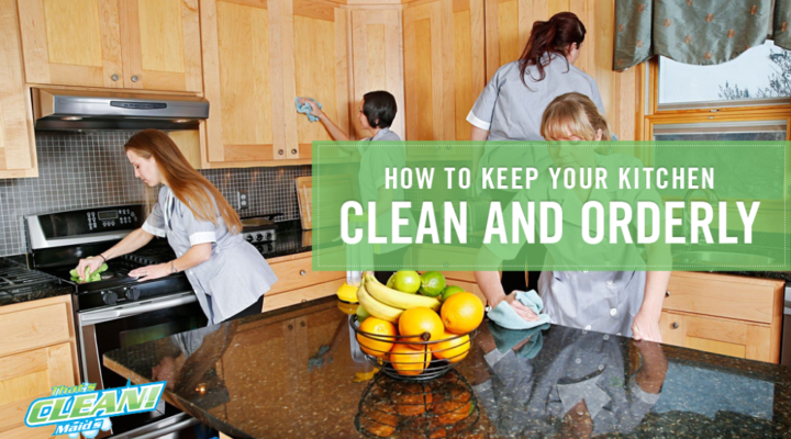 How to Keep Your Kitchen Clean and Orderly