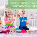 Different Methods to Clean Your Kids' Germy Stuffed Animals